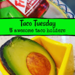 taco tuesday wrttien above frostie and avocado