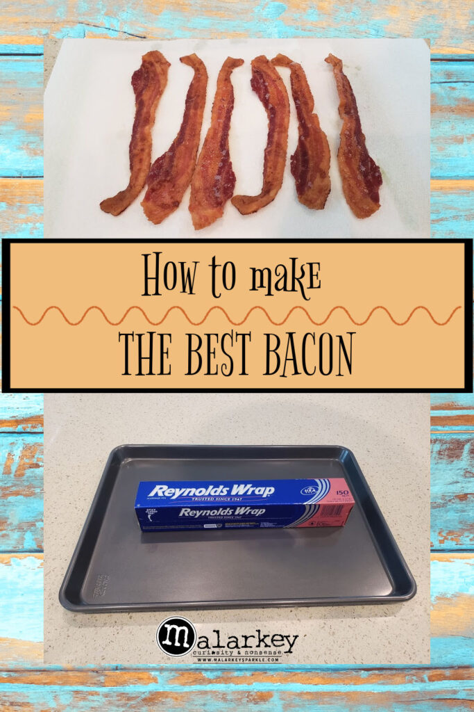 how to make the best bacon pin bacon pan and tinfoil