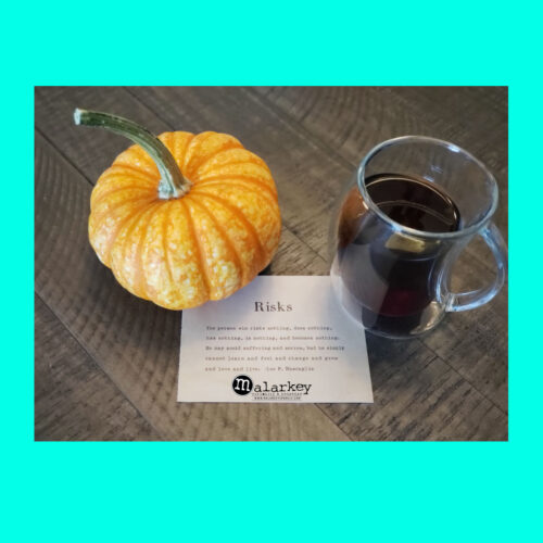 quote risks with coffe and a pumpkin