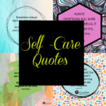 self care quotes written above 4 quotes