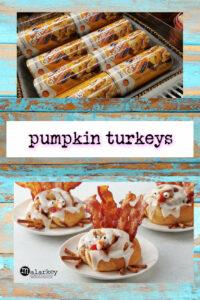 pumpkin turkeys with rolls and turkeys and bacon