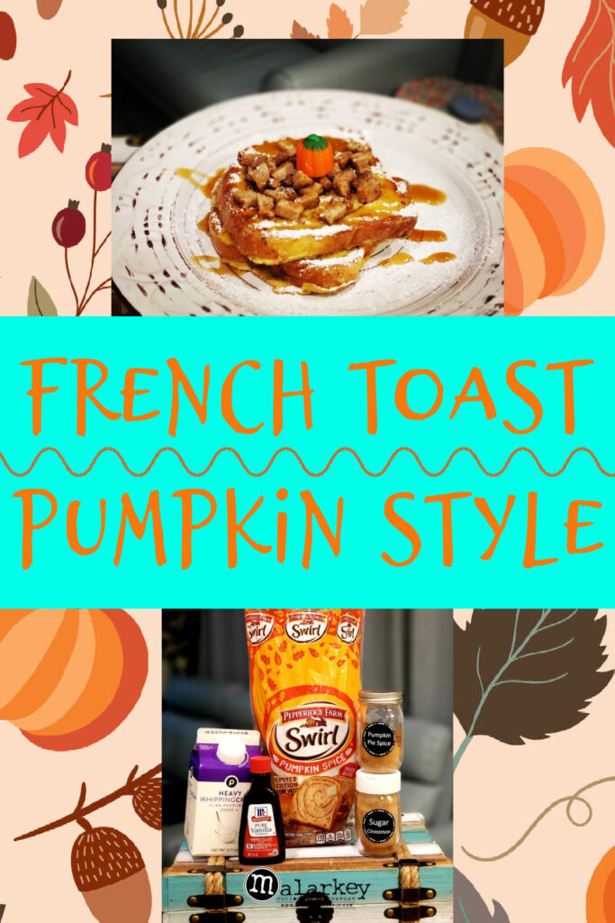french toast pumpkin style