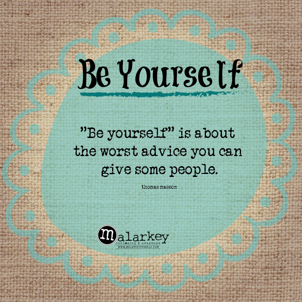 quote - be yourself