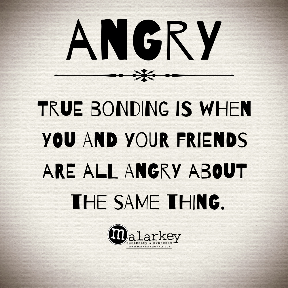 quote - angry