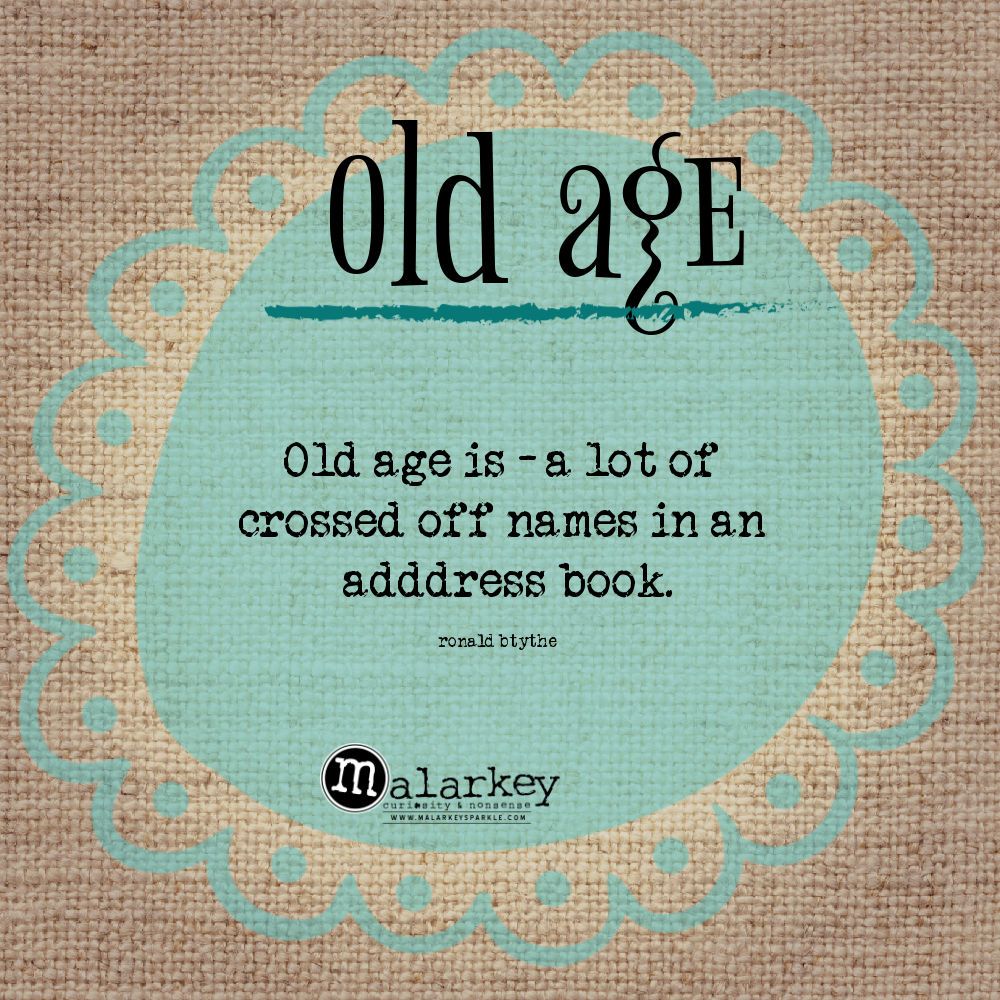quotes - old age