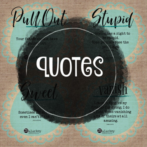 4 quotes with the wording quotes above it