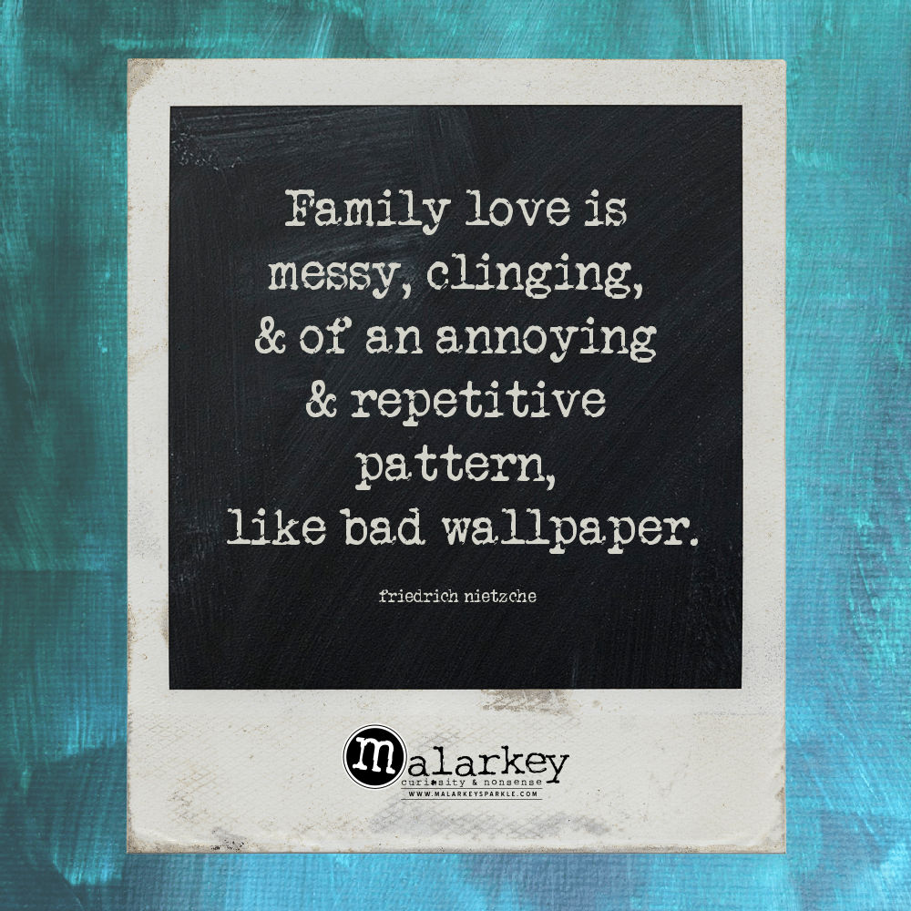 quote - family and messy