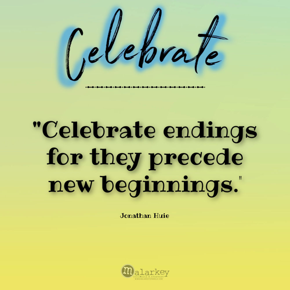 celebrate - new beginnings quote