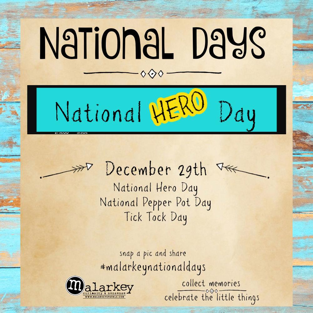 National Days - Week of December 27th thru jan 2nd - hero day