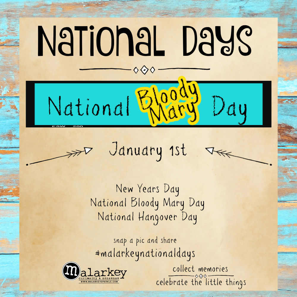 National Days - Week of December 27th thru jan 2nd - bloody mary day
