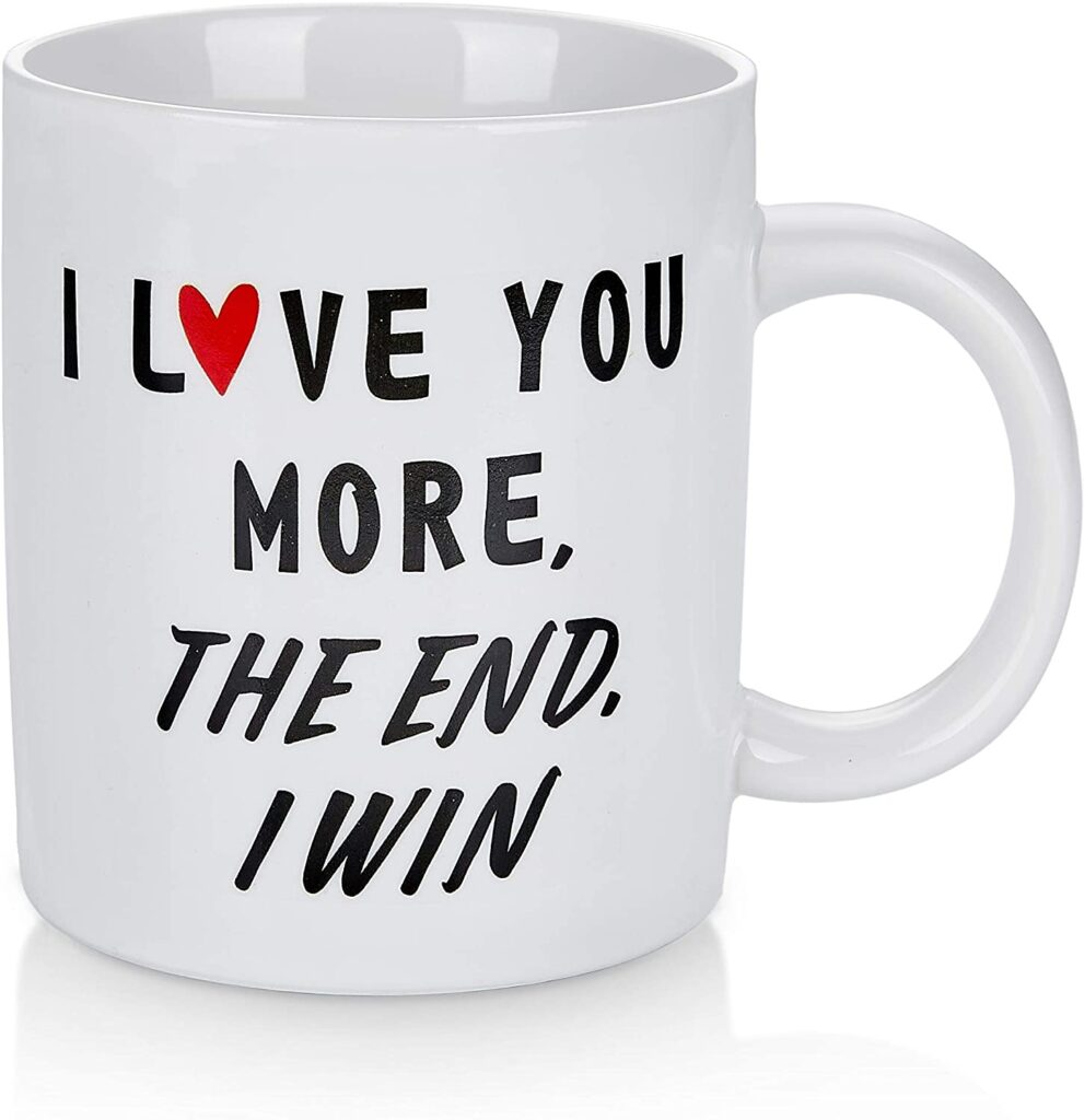 Valentines Day - spread love - i love you more the end i wine coffee cup