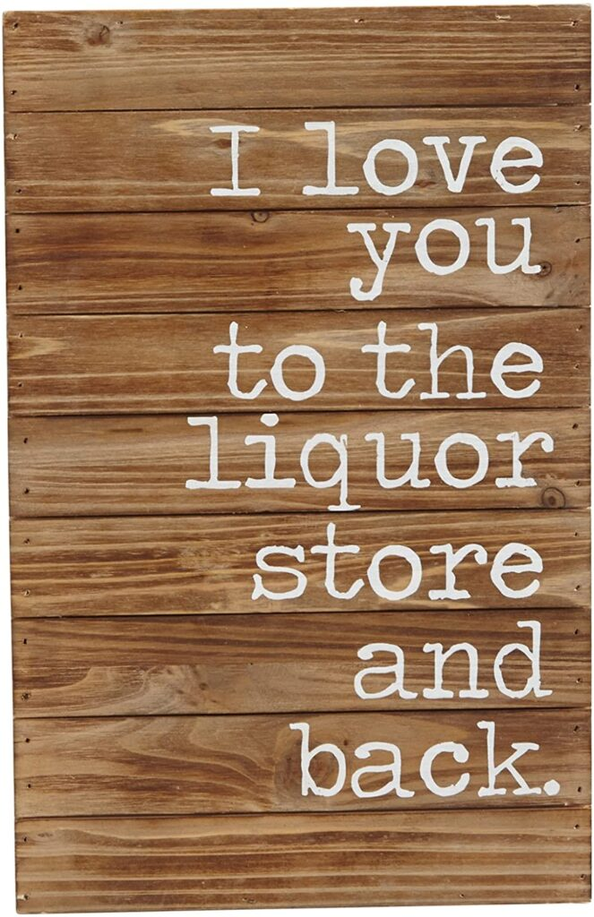 Valentines Day - spread love - love you to the liquor store