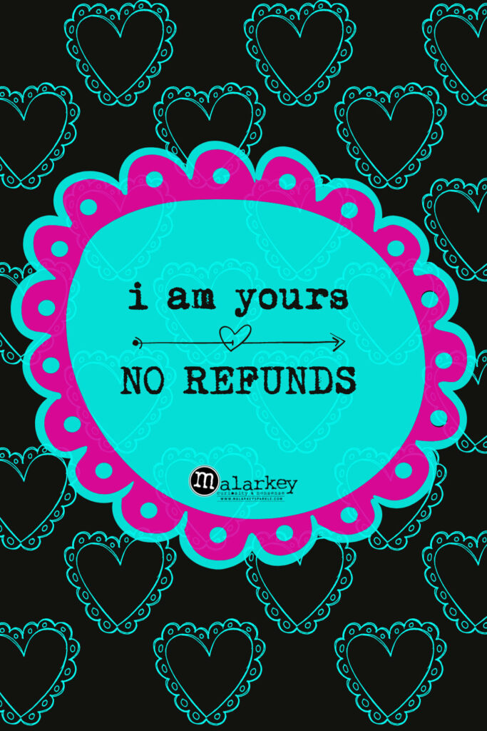 valentine day quote no refunds