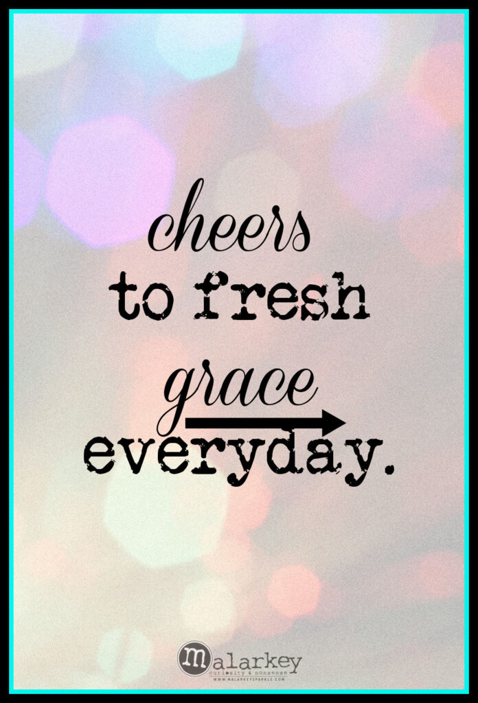 quotes on grace - cheers to everyday