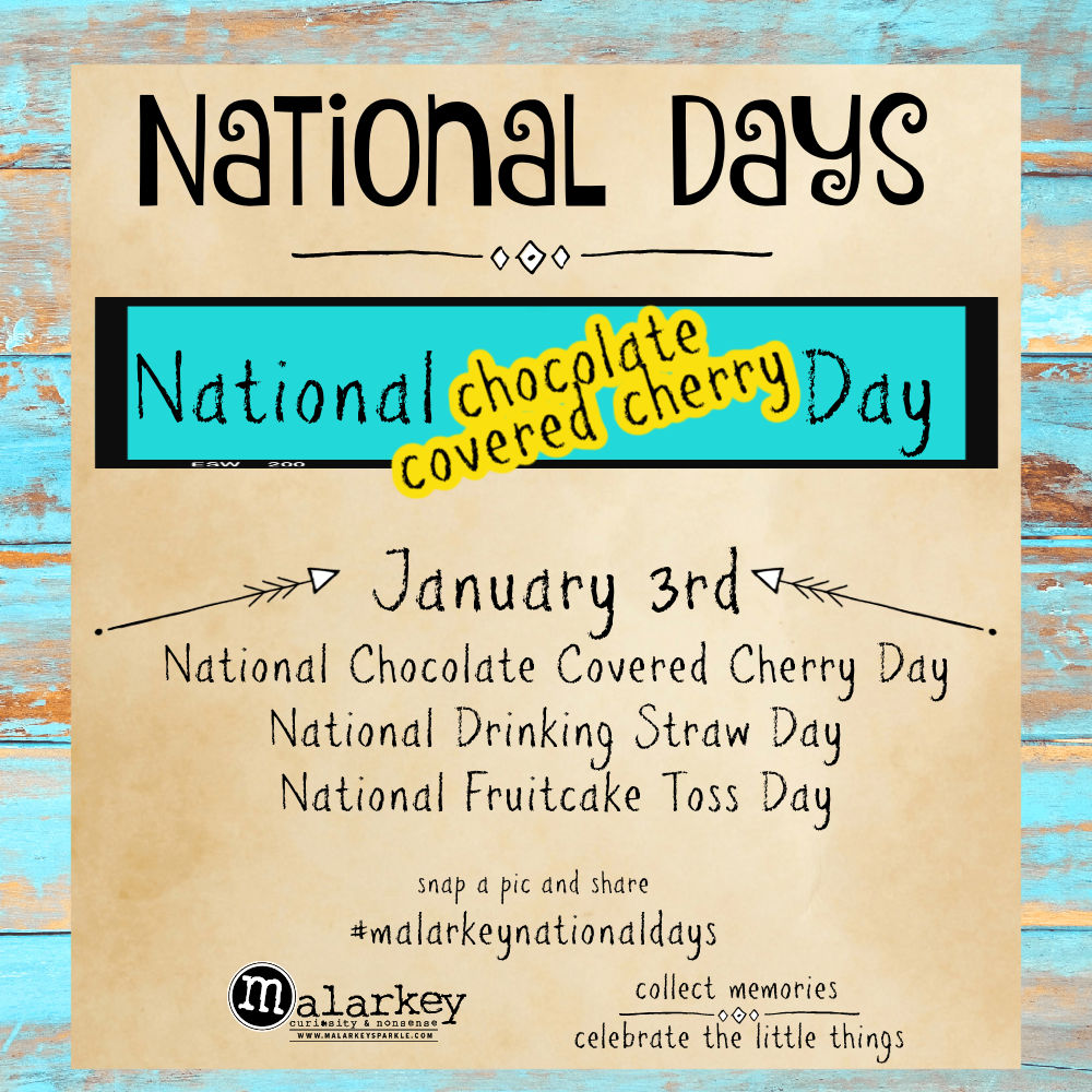 National Days - Let's Celebrate chocolate covered cherries
