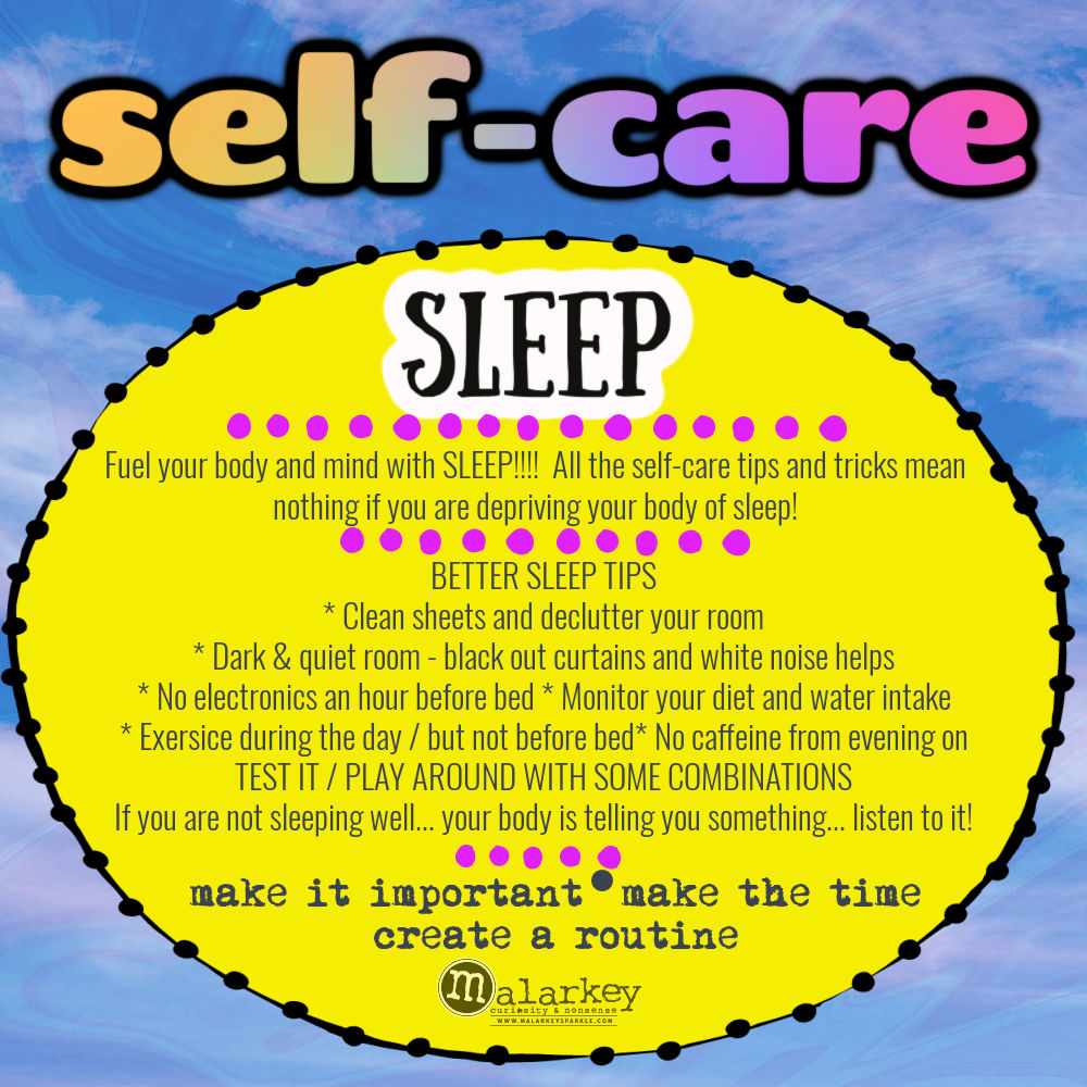Self-Care - Why do we need it? sleep is needed