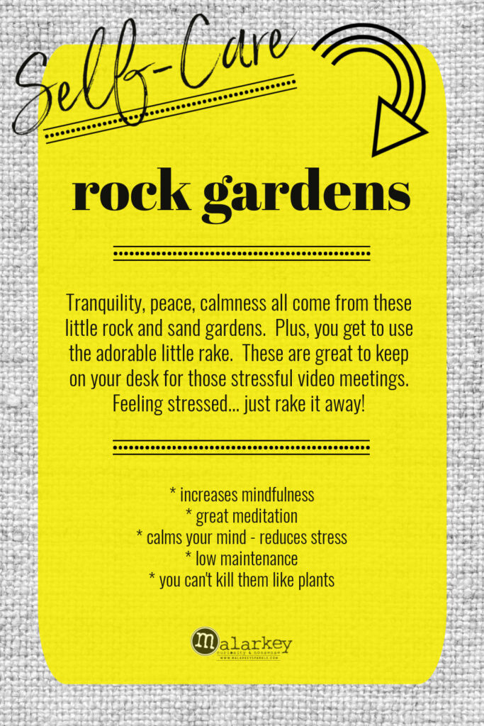 Self-Care - Why do we need it? - rock gardens