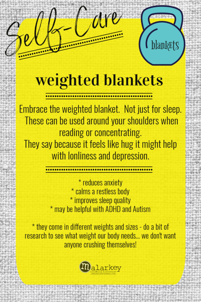 Self-Care - Why do we need it? - weighted blankets