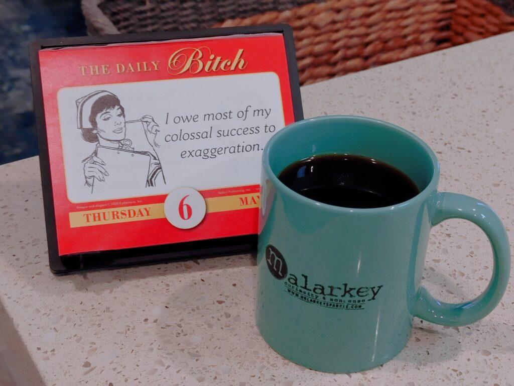 malarkey morning coffee quotes